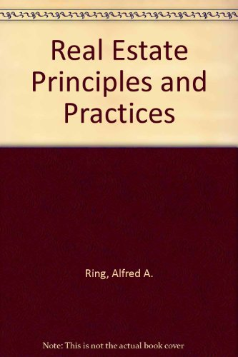 Real Estate Principles and Practices: Jerome Dasso; Alfred