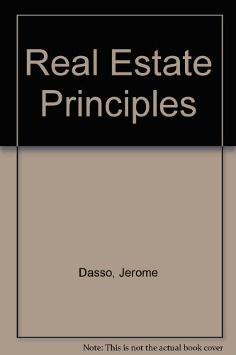 Real Estate: Principles and Practices: Dasso, Jerome J.,