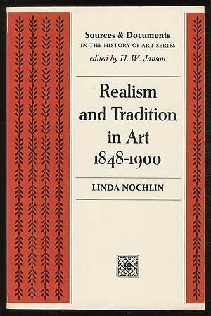 9780137665846: Realism and Tradition in Art, 1848-1900 (Sources & Documents in History of Art)