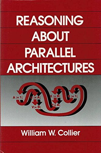 9780137671878: Reasoning About Parallel Architectures