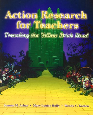 9780137692255: Action Research Teachers: Traveling the Yellow Brick Road
