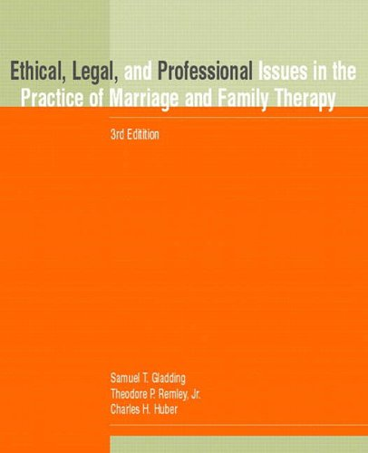 9780137692330: Ethical, Legal, and Professional Issues in the Practice of Marriage and Family Therapy (3rd Edition)