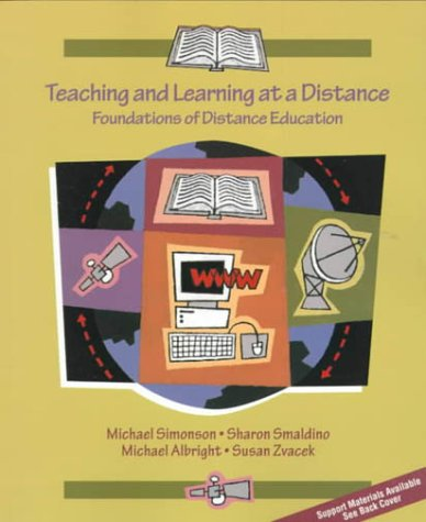 9780137692583: Teaching and Learning at a Distance: Foundations of Distance Education