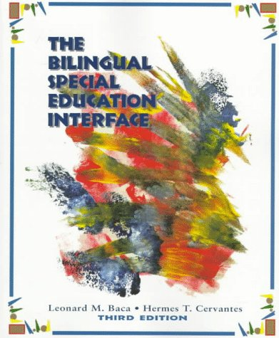 9780137693733: The Bilingual Special Education Interface (3rd Edition)