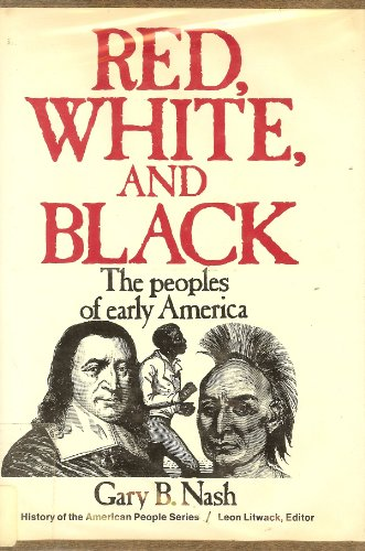 9780137698103: Red, white, and black: the peoples of early America (Prentice-Hall history of the American people series)