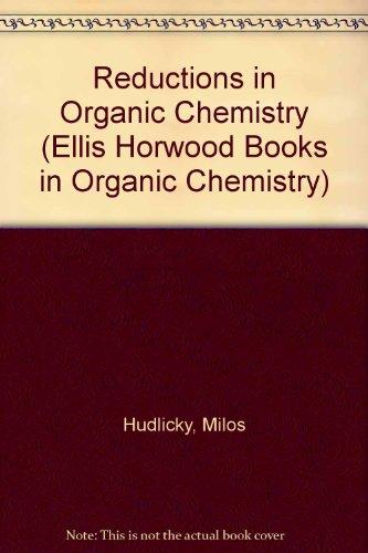 9780137698868: Reductions in Organic Chemistry (Ellis Horwood Books in Organic Chemistry)