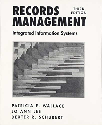9780137699360: Records Management: Integrated Information Systems