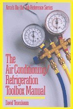 9780137702640: Air Conditioning and Refrigeration Toolbox Manual (Arco's On-The-Job Reference Series)
