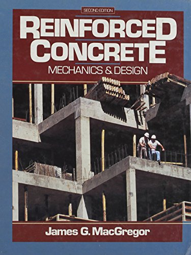 9780137708192: Reinforced Concrete: Mechanics and Design (Prentice-Hall International Series in Civil Engineering and Engineering Mechanics)