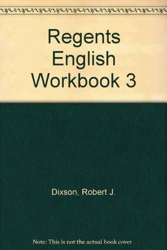 Regents English Workbook, Book 3: Advanced (9780137709427) by Robert J. Dixson