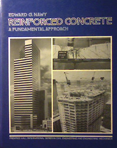 Reinforced concrete: A fundamental approach: Nawy, Edward G