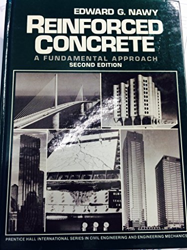 9780137717675: Reinforced Concrete: A Fundamental Approach (Prentice Hall International Series in Civil Engineering and Engineering Mechanics)