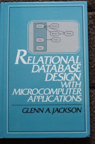 9780137718412: Relational Database Design With Microcomputer Applications