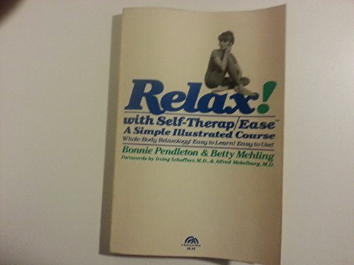 9780137721870: Relax! with Self Therap-Ease: A Simple Illustrated Course