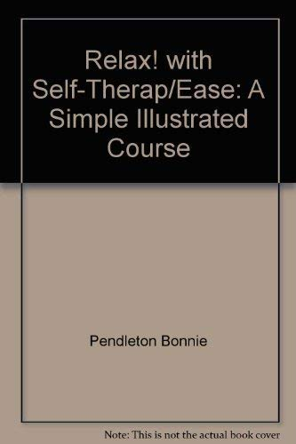 9780137721955: Relax! with Self-Therap/Ease: A simple illustrated course