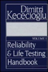 Reliability and Life Testing Handbook: Kececioglu, Dimitri