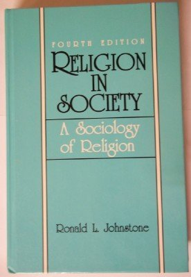 9780137723850: Religion in Society: A Sociology of Religion