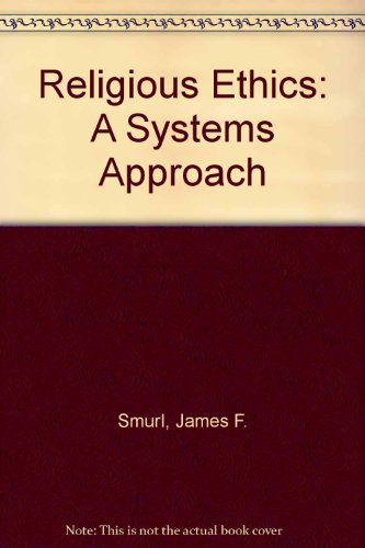 9780137730445: Religious Ethics: A Systems Approach