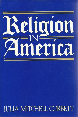 Religion in America: Corbett, Julia Mitchell