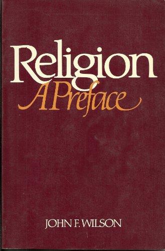 9780137731923: Religion: A preface