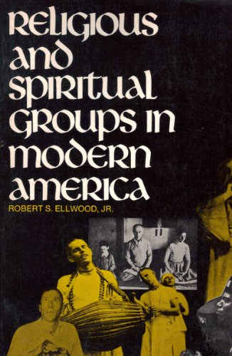 9780137733095: Religious and Spiritual Groups in Modern America