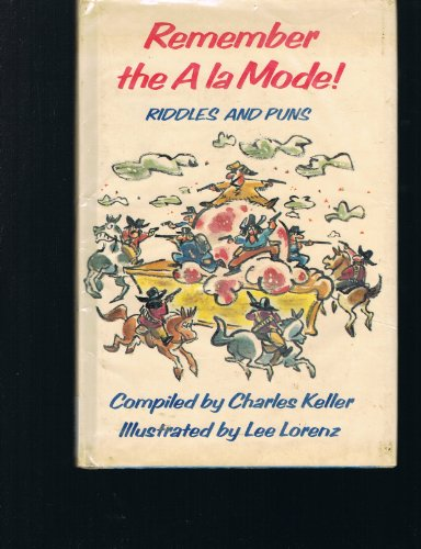 Remember the a la Mode! : Riddles: Keller