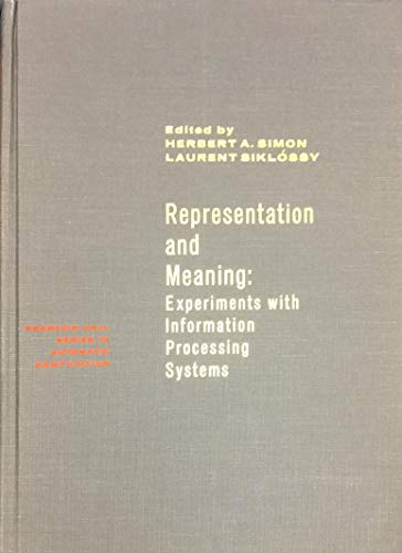 9780137735495: Representation and Meaning. Experiments with information processing systems