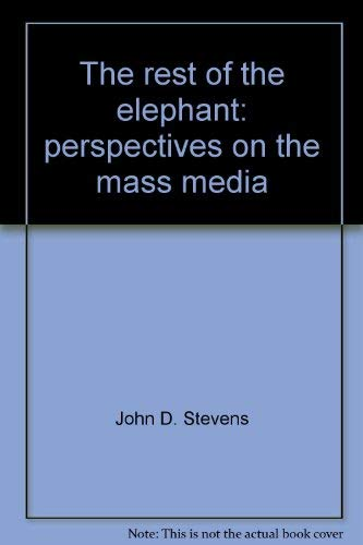 9780137745883: The rest of the elephant: perspectives on the mass media