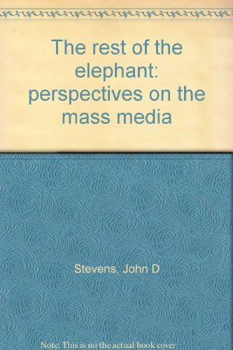 9780137745968: The rest of the elephant: perspectives on the mass media
