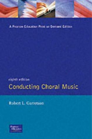 9780137757350: Conducting Choral Music