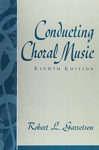 9780137757350: Conducting Choral Music (8th Edition)