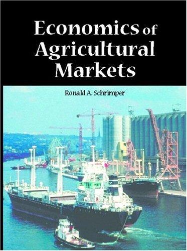 9780137757763: Economics of Agricultural Markets