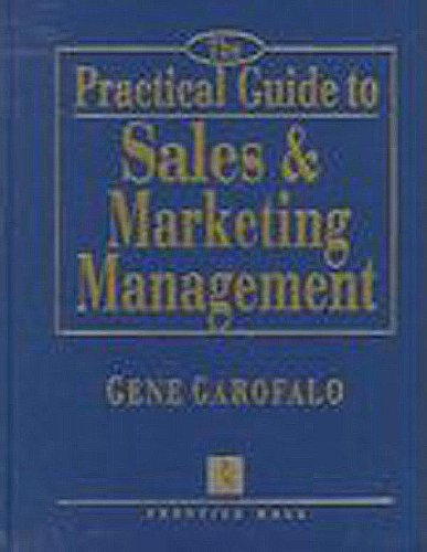 9780137758678: The Practical Guide to Sales & Marketing Management