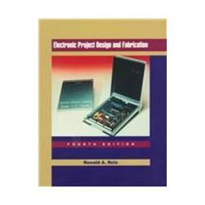 9780137760558: Electronic Project Design and Fabrication