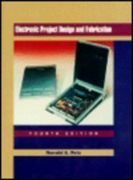 9780137760558: Electronic Project Design and Fabrication (4th Edition)