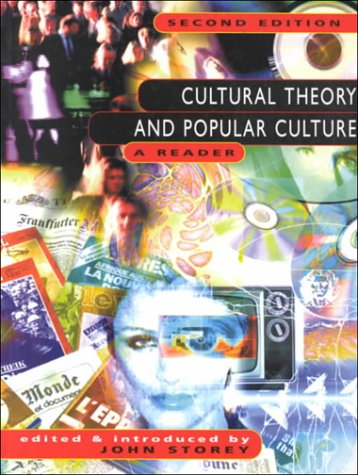 9780137761210: Cultural Theory and Popular Culture: A Reader