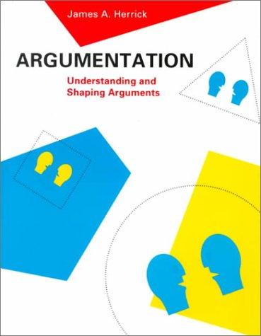 9780137765270: Argumentation:Understanding and Shaping Arguments