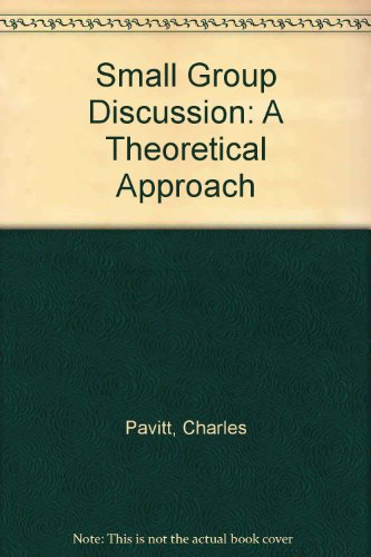 9780137766598: Small Group Discussion: A Theoretical Approach