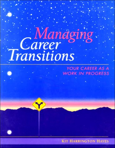 9780137767823: Managing Career Transitions: Your Career As a Work in Progress