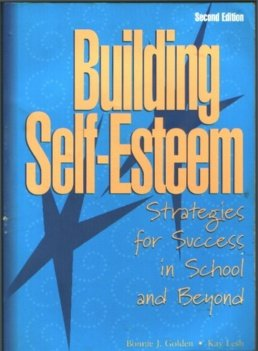9780137768998: Building Self-Esteem: Strategies for Success in School and Beyond (2nd Edition)