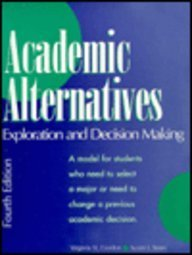 9780137777150: Academic Alternatives: Exploration and Decision Making (4th Edition)