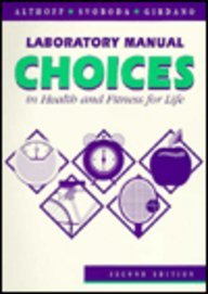 9780137779390: Laboratory Manual: Choices in Health and Fitness for Life