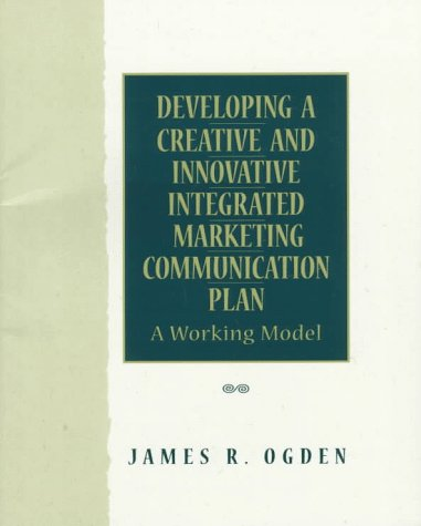 9780137783335: Developing a Creative and Innovative Integrated Marketing Communication Plan