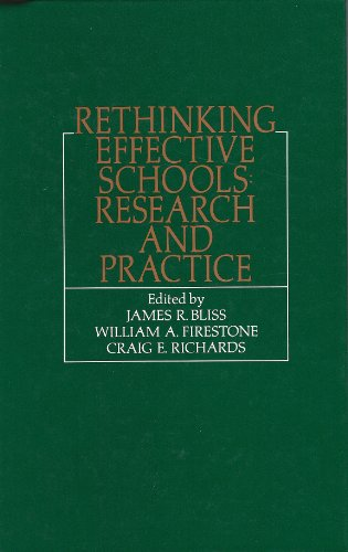 Rethinking Effective Schools: Research and Practice: Bliss, James R.,