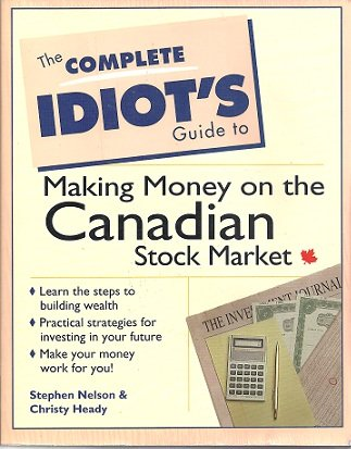 9780137791347: Complete Idiots Guide To Making Money In The Cdn Stock Market