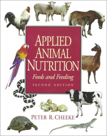 9780137793310: Applied Animal Nutrition: Feeds and Feeding (2nd Edition)