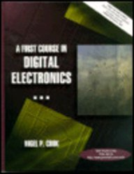 9780137798360: First Course in Digital Electronics