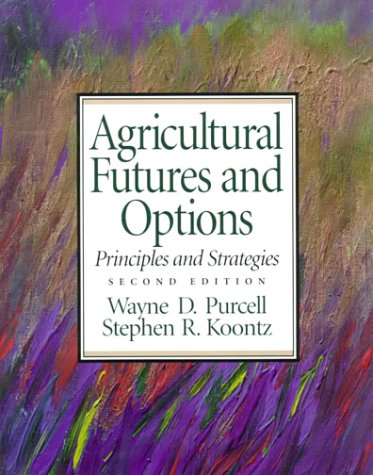 9780137799435: Agricultural Futures and Options: Principles and Strategies (2nd Edition)