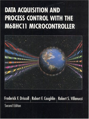 9780137799763: Data Acquisition and Process Control with the M68HC11 Microcontroller (2nd Edition)