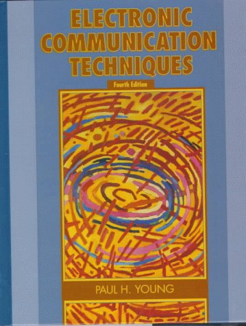 9780137799848: Electronic Communication Techniques (4th Edition)